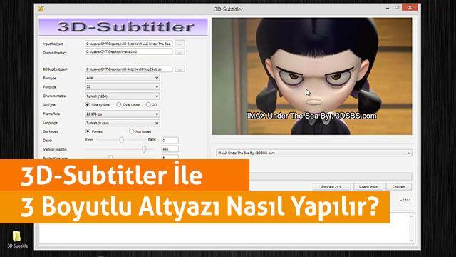 3D Subtitler İle Altyazılar Nasıl 3D'ye Dönüştürülür?