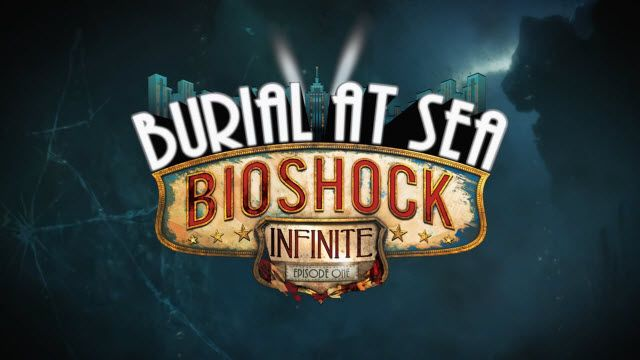 BioShock Infinite: Burial at Sea Çıkış Videosu