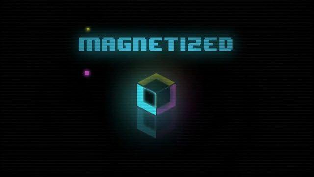Magnetized Tanıtım Videosu