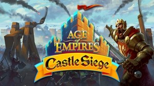 Age of Empires: Castle Siege Android'e Geliyor