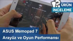 ASUS Memopad 7 - Arayüz ve Oyun Performansı