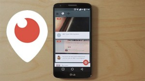 Periscope Uygulaması Artık Androidde!
