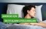 Android için En İyi Alarm Uygulamaları