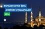 Ramazan Ayına Özel Android Uygulamaları