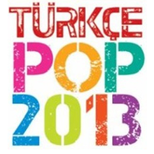 Turkce Pop Hits 2014 full alb�m indir