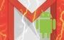 Gmail Android'in Denemeniz Gereken 9 Gizli Özelliği