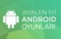 Ayın En İyi Android Oyunları (Mayıs 2015)
