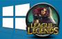 League of Legends ve Windows 10 Bir Araya Geldi