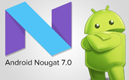 Android 7.0 Nougat Çıktı, Kaydınızı Yaptırın Alın