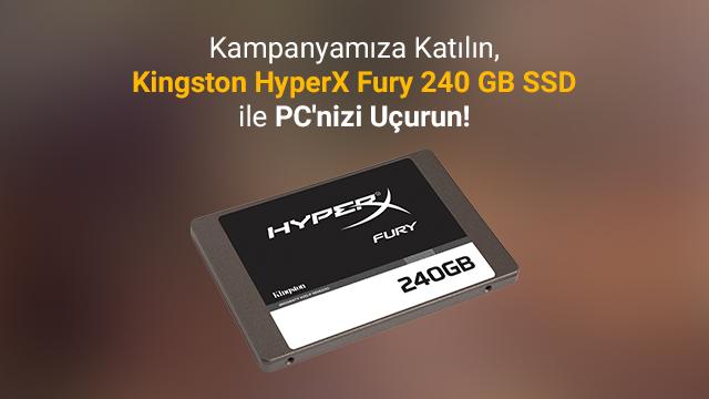 240 GB'lık Hyperx Fury SSD Kazanma Şansını Yakalayın!