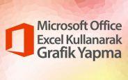 Office Excel İle Nasıl Grafik Yapılır?