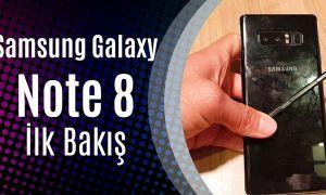 Samsung Galaxy Note 8 İlk Bakış (Çift Kameranın Yeni Kralı!)