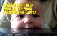 Google Chrome Bebeğiniz İçin